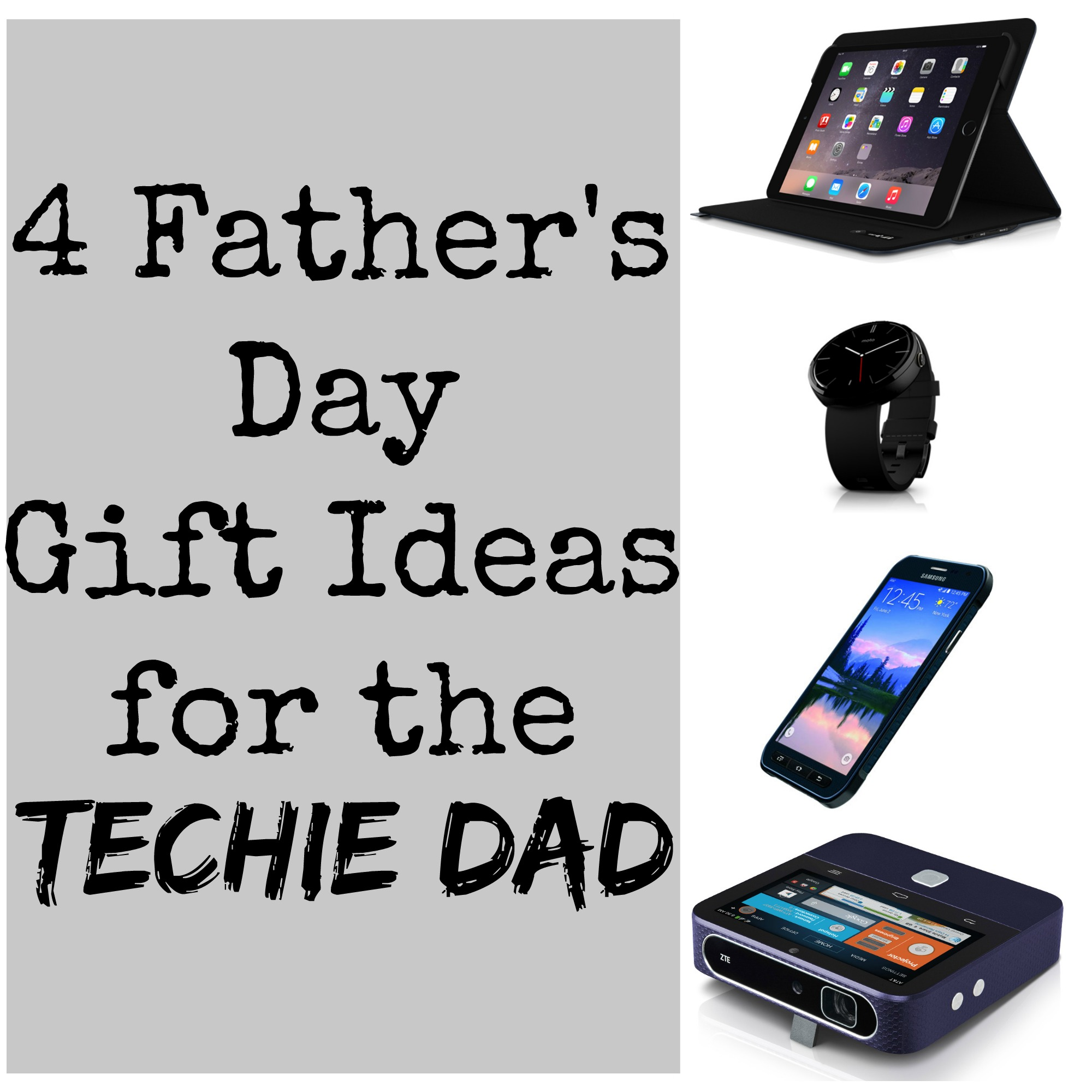 4 Father's Day Gift Ideas for the Techie Dad | Mommypalooza