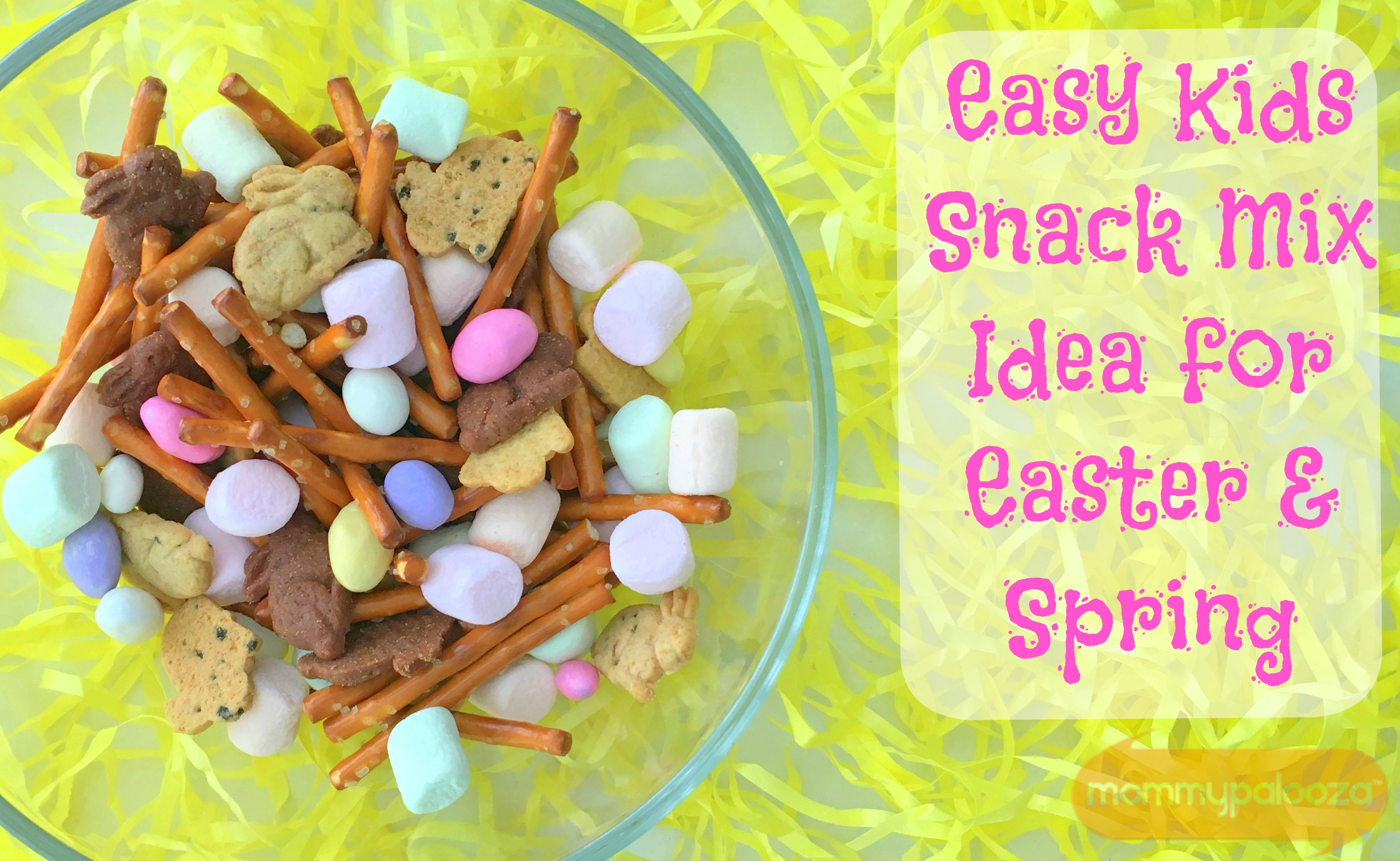 Easter And Spring Snack Mix For Kids